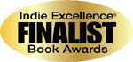 Indie Excellence 2010 Book Awards Finalist